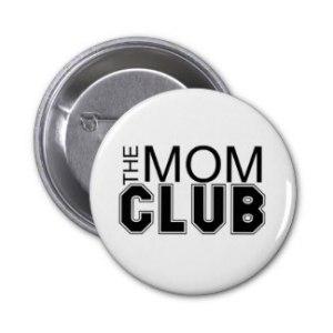mom_club_pinback_buttons-r9a05bb2c67a04bb2a692439bcc5b0cfd_x7j3i_8byvr_324