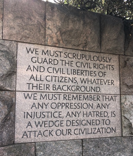 """FDR quote from memorial """"we must guard civil rights"""""""